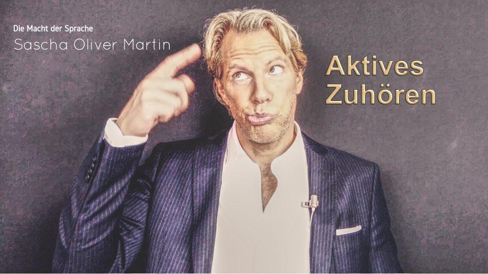 Sascha Oliver Martin - schweigende Gesrpächspartner und aktives Zuhören